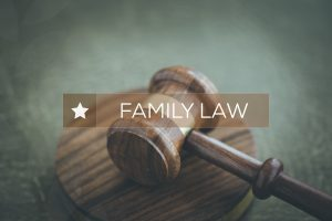 Family law written over gavel